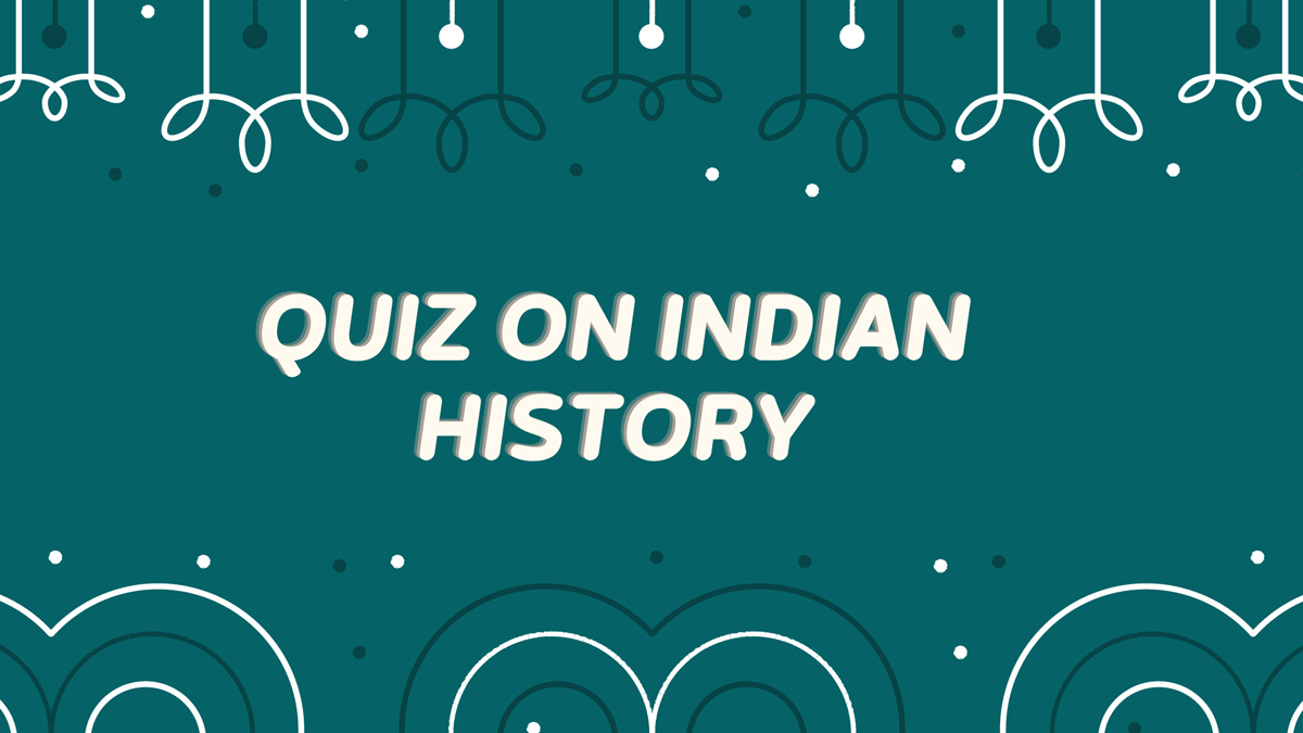 Quiz On Indian History