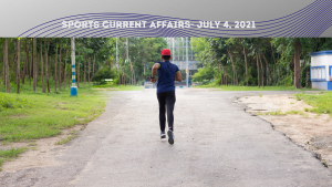 Sports Current Affairs- July 4, 2021