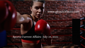 Sports Current Affairs- July 24, 2021